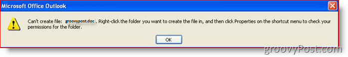 Outlook error: Cant create file :: groovyPost.com