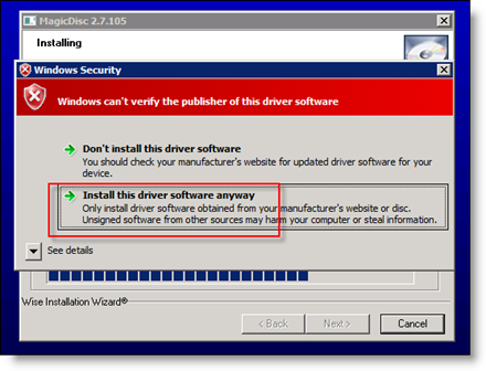 Accept Driver Install of MagicISO on Server 2008