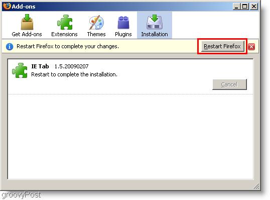 Restat Firefox after intalling Internet Explorer Tab