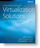Understanding Microsoft Virtualization Solutions - eBook