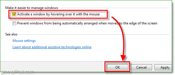 click the checkbox next to activate a window by hovering over it with the mouse, all new to windows 7