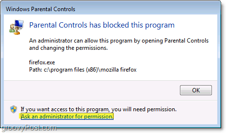 a pop-up will display in windows 7 when a parental control policy is blocking it