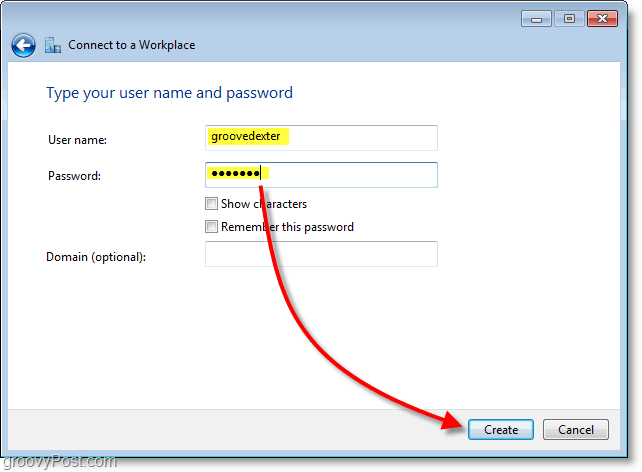 type your user name and password and then create the connection in windows 7