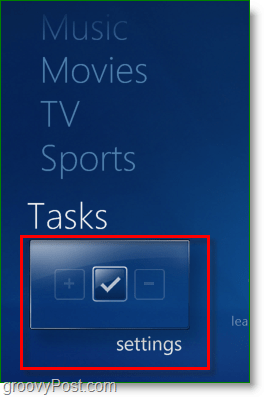 Windows 7 Media Center - click tasks > settings