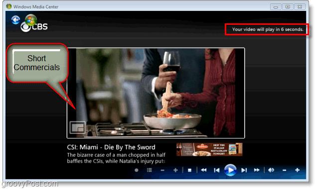 Windows 7 Media Center - enjoy short commercials