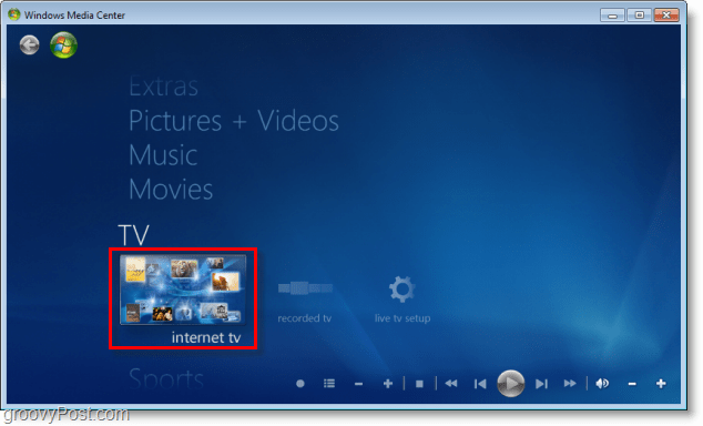 Windows 7 Media Center -click internet tv
