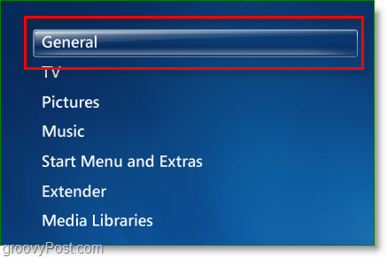 Windows 7 Media Center - click general