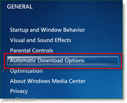 Windows 7 Media Center - click automatic download options