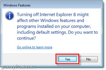 confirm you really want to remove internet explorer 8, turn it off!