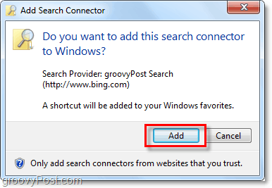 click add when you see the windows 7 search connector add window
