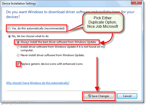 choose an option that you like, really its personal choice here since both of them do the exact same thing,  silly microsoft windows 7 programmers