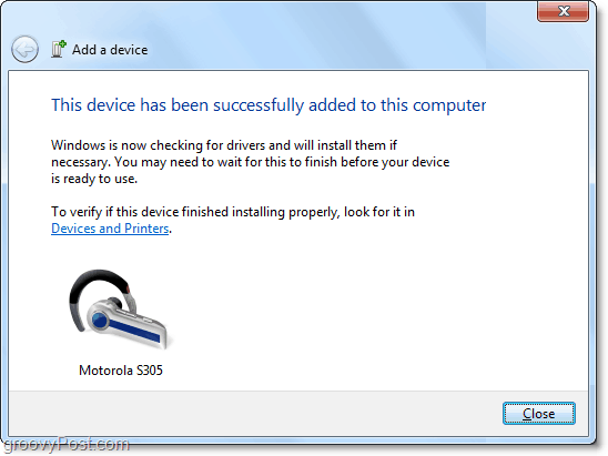 you've done it!  the bluetooth device has been added to windows 7