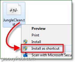 install a windows 7 font as a shortcut