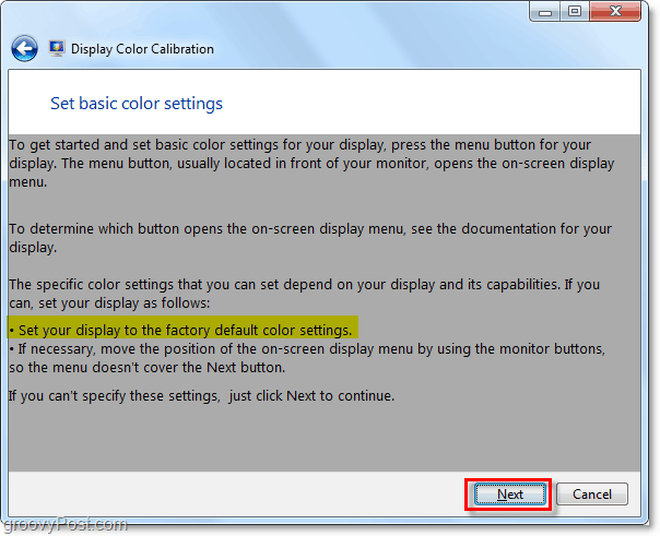 set your display to the factory default color settings then proceed