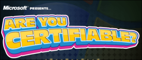 Microsoft's new silverlight game, Are You Certifiable?