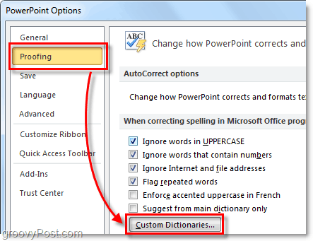 in the proofin tab of office 2010 click custom dictionaries
