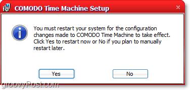 comodo time machine installation requires restart