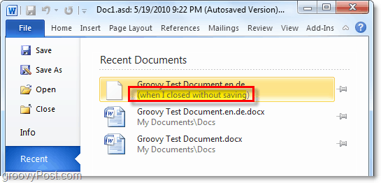 open a recently unsaved document in office 2010