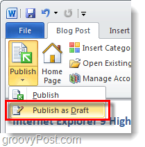 upload draft in word 2010 blogs