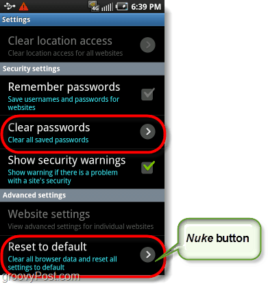 android browser nuke button, reset to factory defaults, and clear passwords