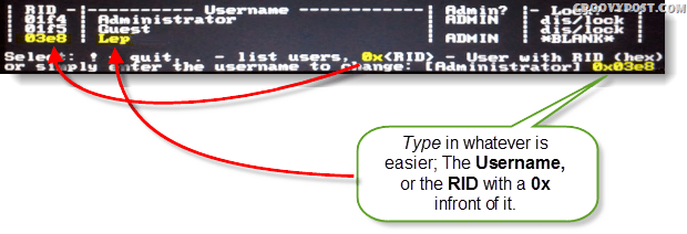 Select ! , quit . - list users, 0x<RID> - User with RID (hex) or simply enter the username to change: [Administrator]