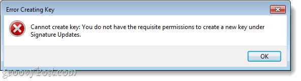 windows registry editing error, cannot create key you do not have permissions