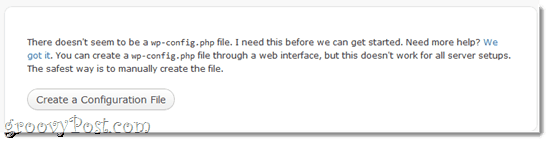There doesn't seem to be a wp-config.php file. I need this before we can get started. Need more help? We got it. You can create a wp-config.php file through a web interface, but this doesn't work for all server setups. The safest way is to manually create the file.