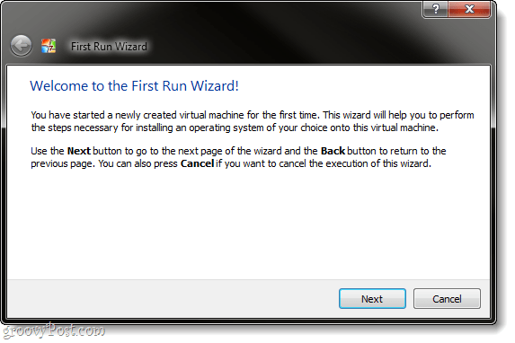 virtual machine first run wizard