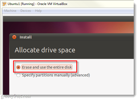 erase and use the entire disk for ubuntu