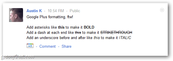Google plus formatting for the win