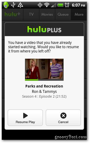 Hulu Plus Android resume playing