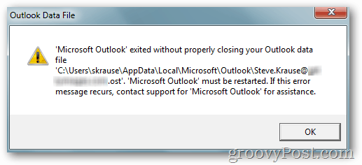 """Microsoft Outlook exited without properly closing your Outlook Data file: FILE.OST. Microsoft Outlook must be restarted. If this error message recurs, contact support for Microsoft Outlook for assistance."""
