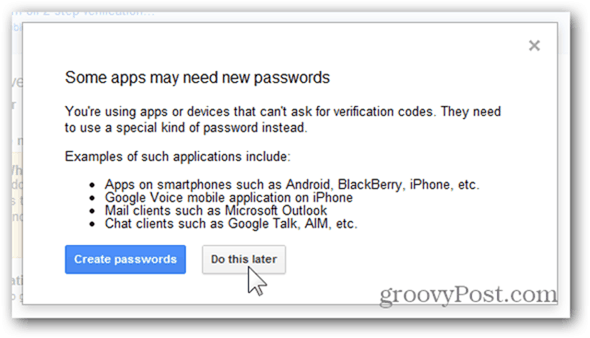click do this later or create new passwords