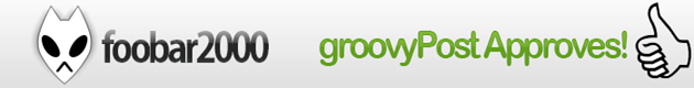 foobar2000 Approval groovypost application review good windows