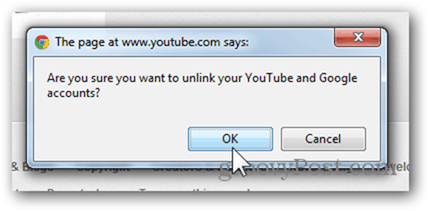 Link a YouTube Account to a New Google Account - Click OK to Unlink Account