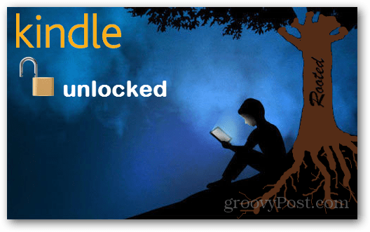 kindle fire unlocked with root