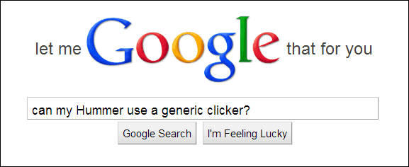 use google to find if your car is compatible with generic clickers