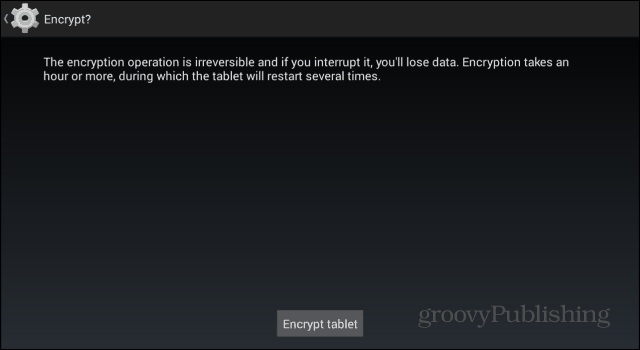 How To Encrypt Your Android Smartphone or Tablet
