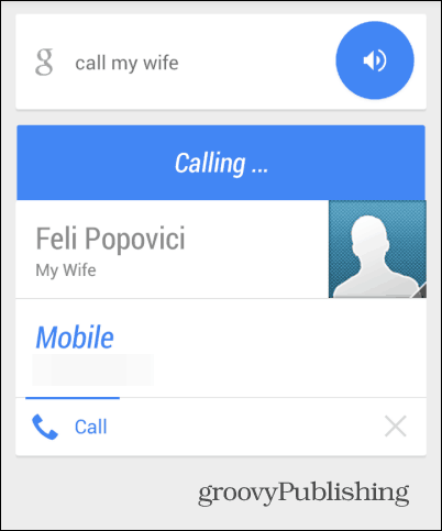 Call Mom Google Now call wife
