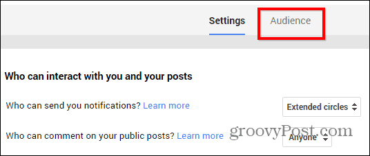 Google+ posts restriction settings audience