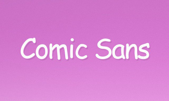 1 - Comic Sans