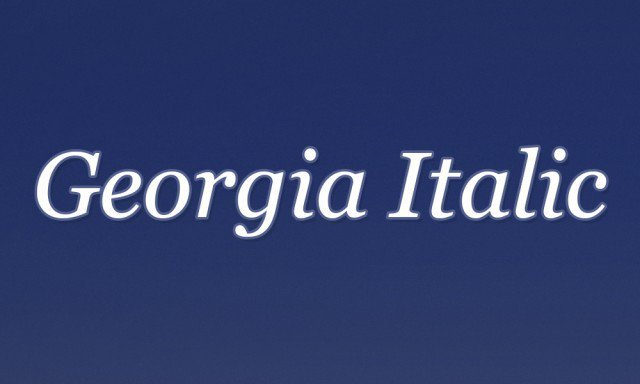 5 - Georgia Italic