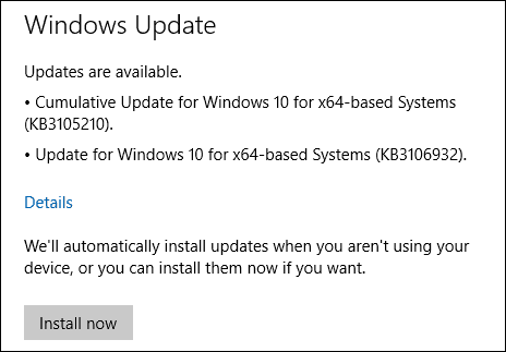 Windows 10 Updates KB3105210 KB3106932
