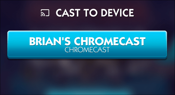 Choose Chromecast