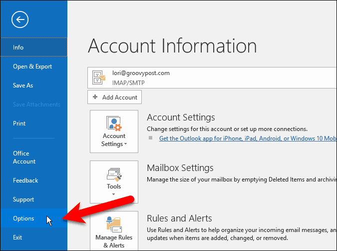 Go to File > Options in Outlook