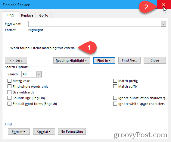 Close the Find and Replace dialog box