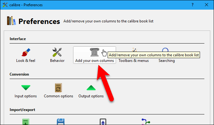 Click Add your own columns on the Preferences dialog box in Calibre