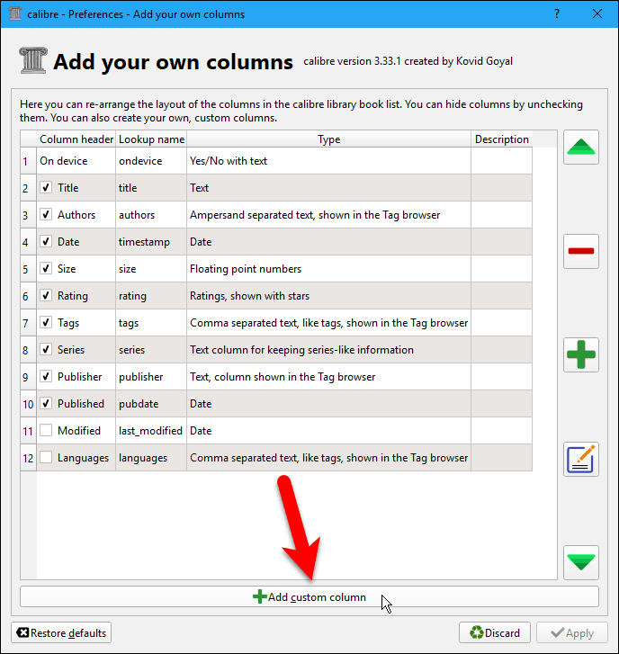 Click Add custom column on the Add your own columns dialog box in Calibre