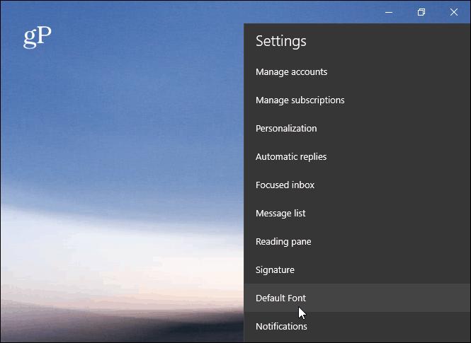 Default Font Windows 10 Mail App