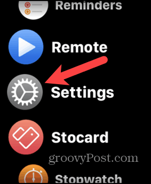 Touch Settings in the list view on your Apple Watch